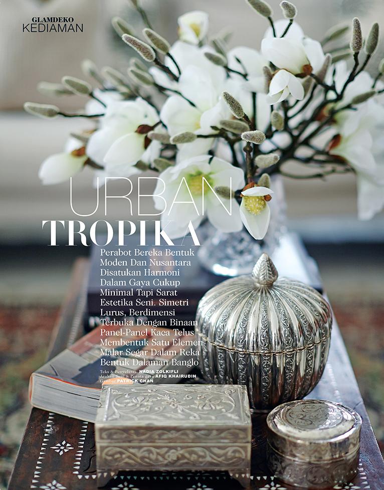 """GLAM Deko, """"Urban Tropika"""", Edisi 53"""